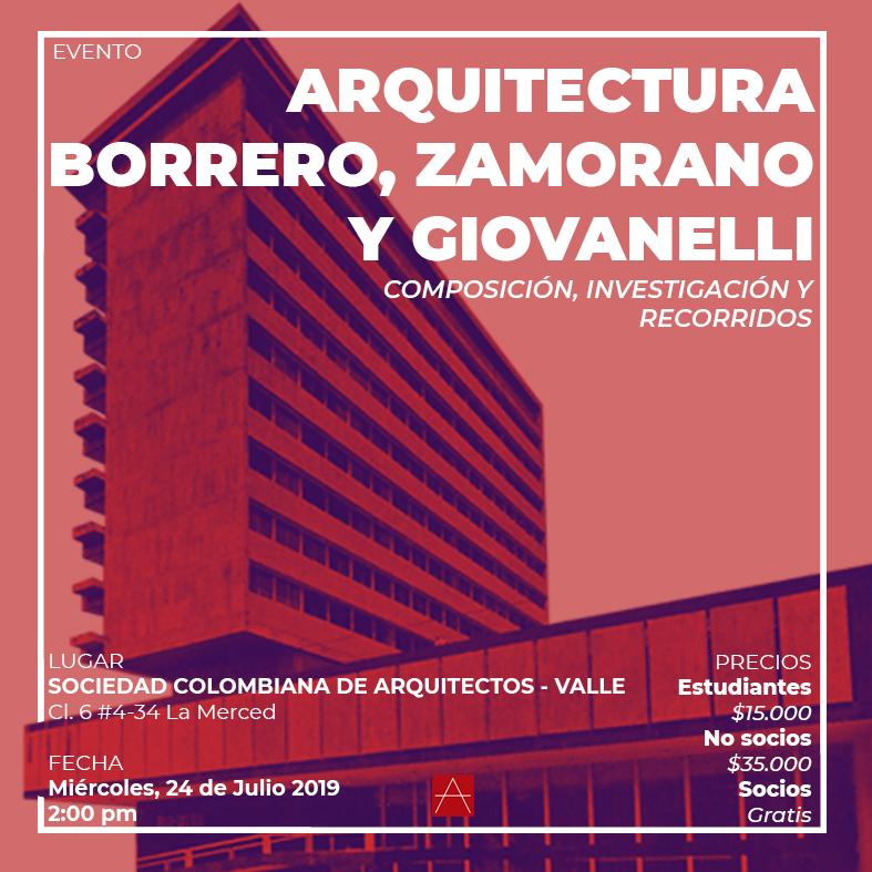 Evento Arquitectura Borrero, Zamorano y Giovanelli – Composición, investigación y recorrido