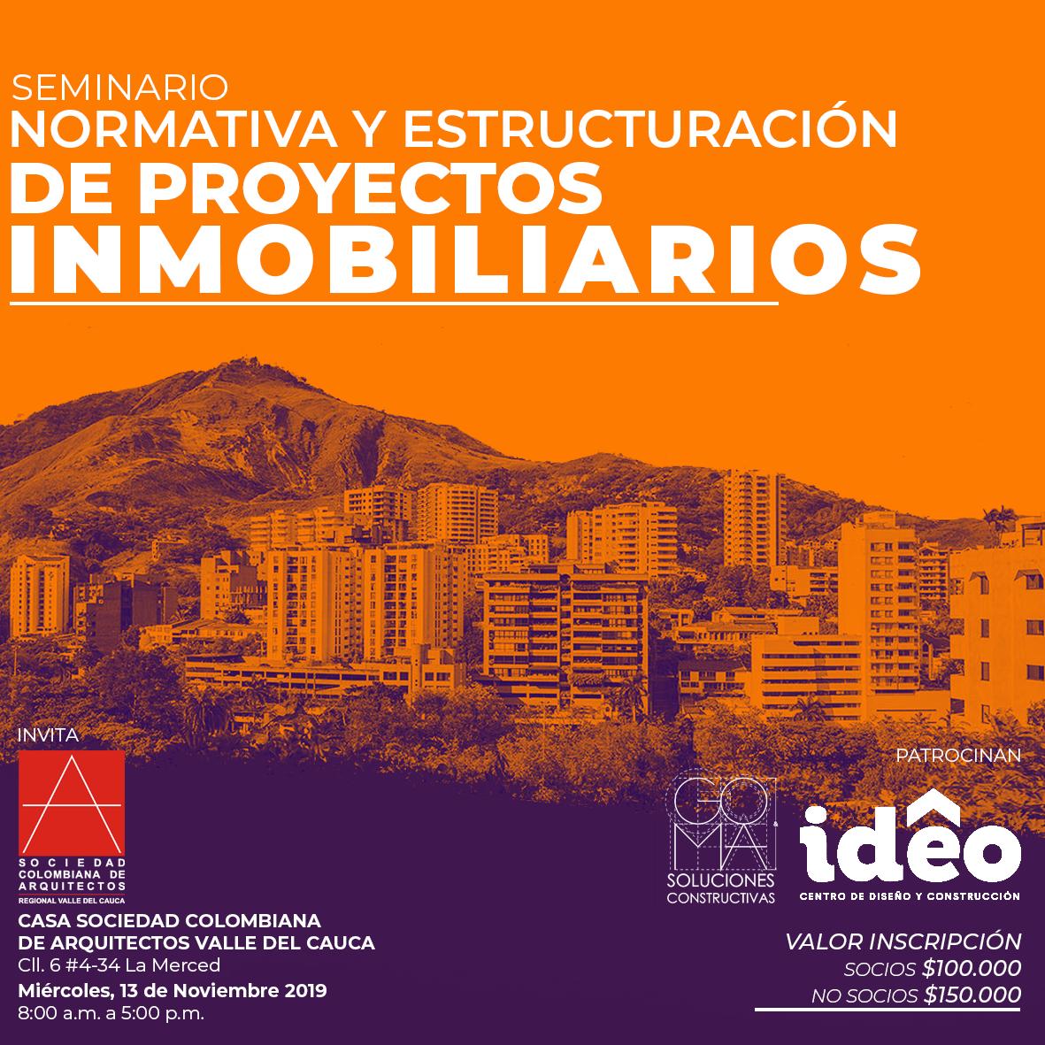 Seminario NORMATIVA Y ESTRUCTURACIÓN DE PROYECTOS INMOBILIARIOS